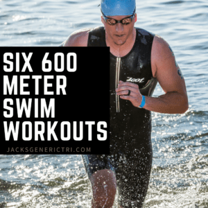Six 600 meter Swim Workouts - Jack's Generic Tri