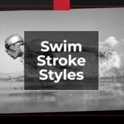 Swim Stroke Styles